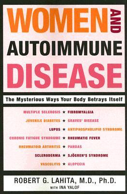 Women And Autoimmune Disease By Lahita, Robert G./ Yalof, Ina L.