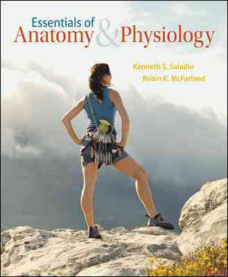 McGraw-Hill Science/Engineering/Math Essentials of Anatomy & Physiology with Connect Plus Access Card by Saladin, Kenneth/ McFarland, Robin [Hardcover] at Sears.com