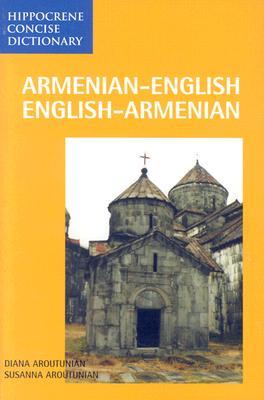 Armenian-English/English-Armenian By Aroutunian, Diana/ Aroutunian, Susanna